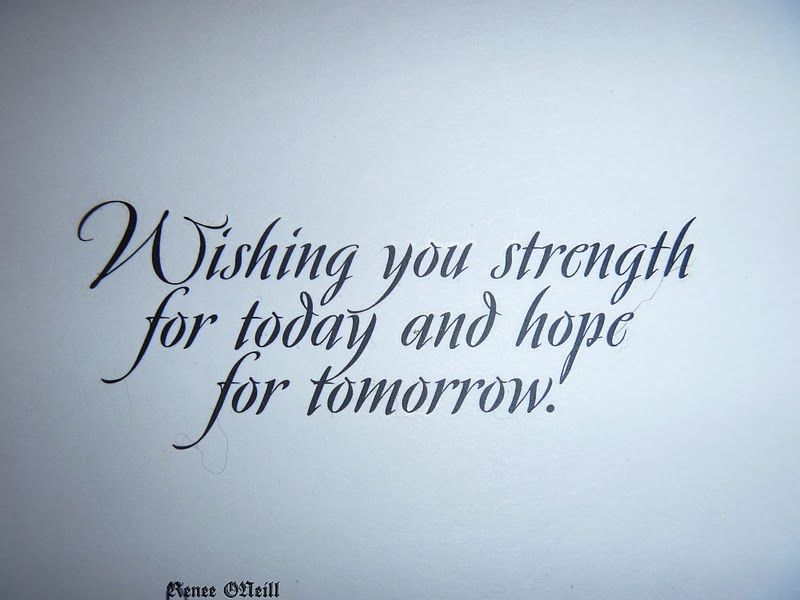 Wishing You Strength For Today And Hope For Tomorrow