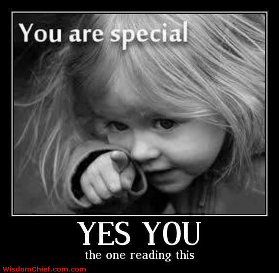 """You Are Special Yes You The One Reading This""~ Missing You Quote"