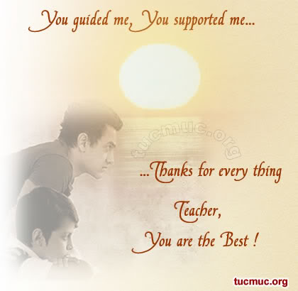 """You Guided Me You Supported Me.. Thanks For Every Thing Teacher, You Are The Best!""~ Missing You Quote"