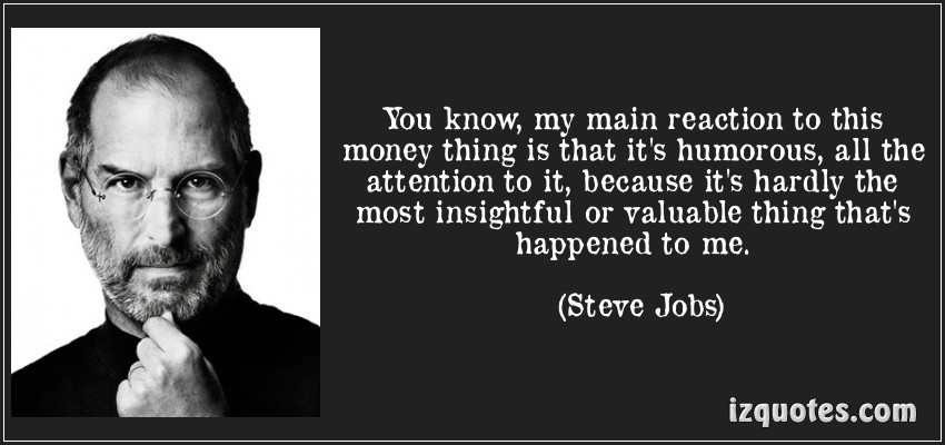 """ You Know, My Main Reaction To This Money Thing Is That It's  Humurous All The….."