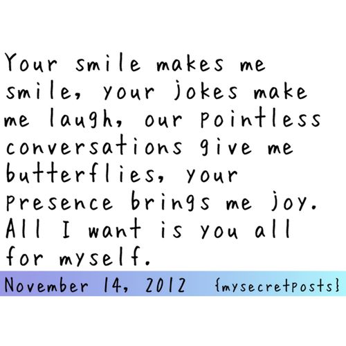 Your Smile Makes Me Smile Your Jokes Make Me Laugh Our Pointless