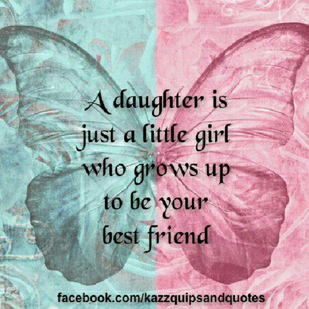 a mother is a daughters best friend quotes - photo #15