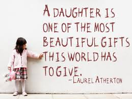 A Daughter Is One Of The Most Beautiful Gift This World Has To Give