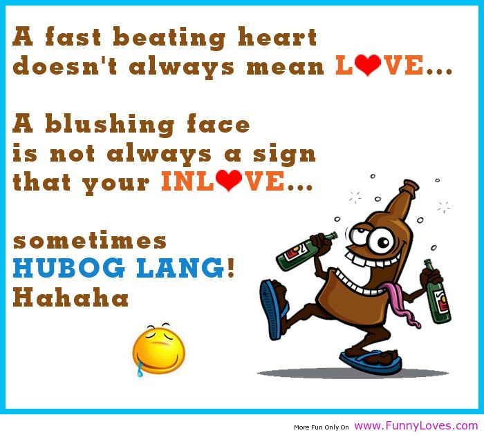 A Last Beating Heart Doesn't Always Mean Love. A Blushing Face Is Not Always a Gign That Your Inlove, Sometimes Hubog Lang!