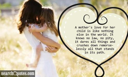 A Mother's Love For Her Child Is Like Nothing Else In The World
