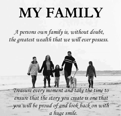 A Persons Own Family Is, Without Doubt, The Greatest Wealth That We Will Ever Possess
