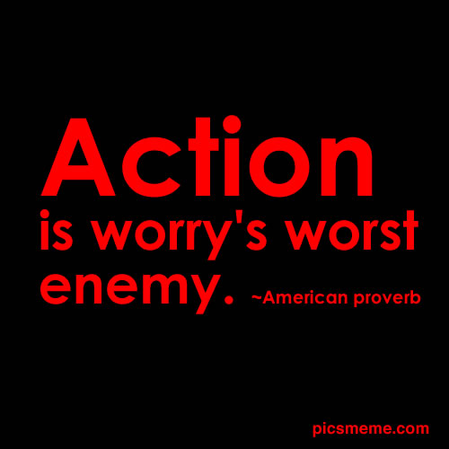 Action Is Worry's Worst Enemy