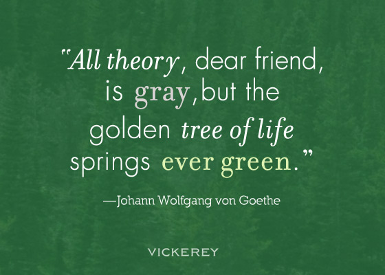 ... -dear-friend-is-gray-but-the-golden-tree-of-life-springs-ever-green