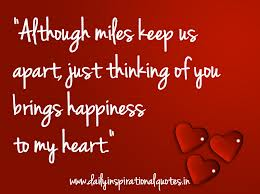 """""""Although Miles Keep Us Apart, Just Thinking Of You Brings Happiness To My Heart"""""""