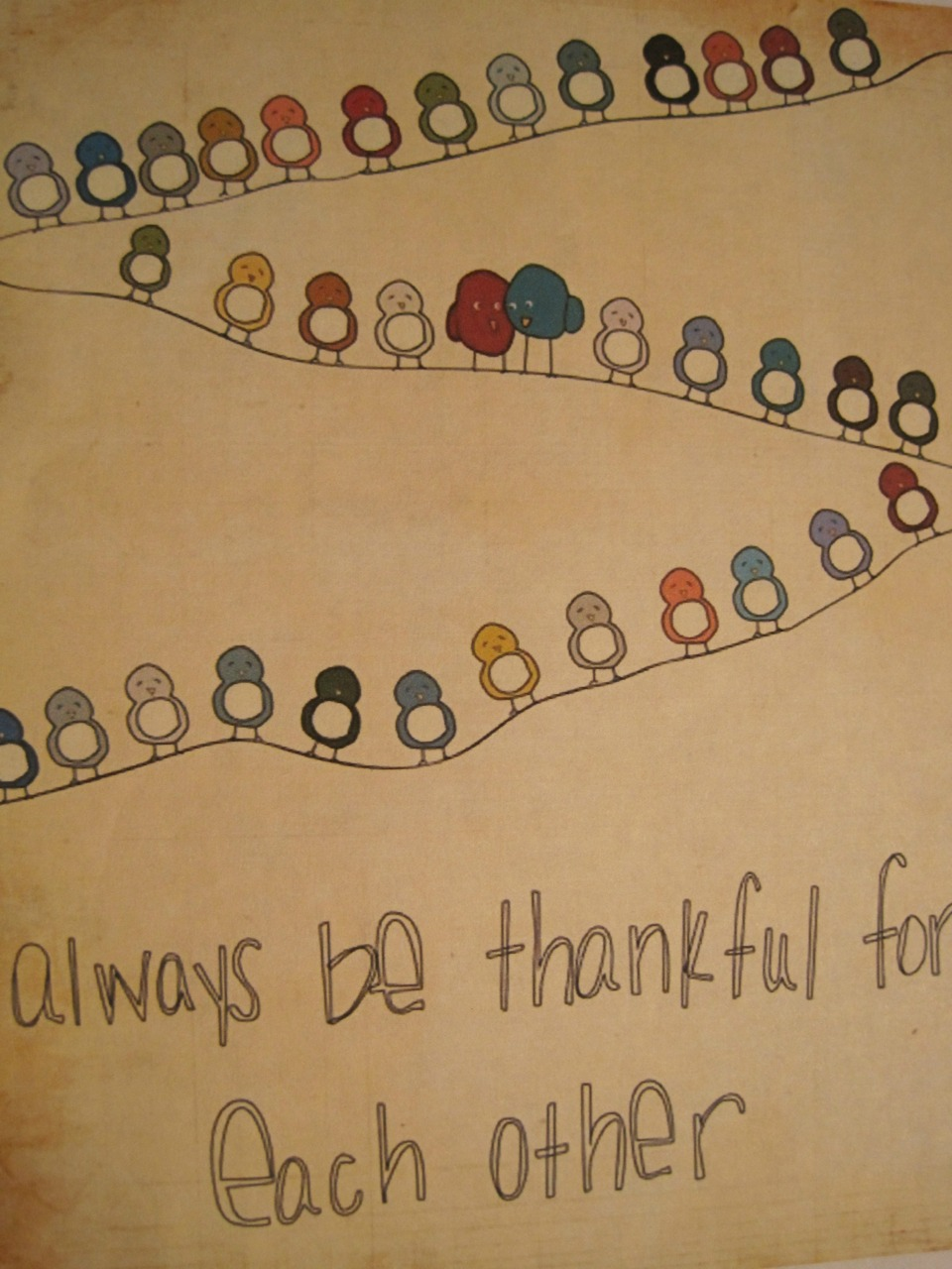 Always Be Thankful For Each Other