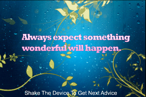 Always Expect Something Wonderful Will Happen