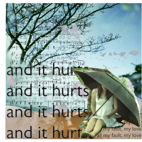 And It Hurts ~ Apology Quote