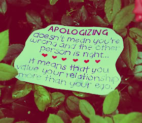 Apologizing Doesn't Mean You're Wrong And The Other Person Is Right, It Means That You Value Your Relationship More Then Your Ego ~ Apology Quote