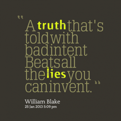 """ ATruth That's Told With Badintent Beatsall The Lies You Caninvent"""