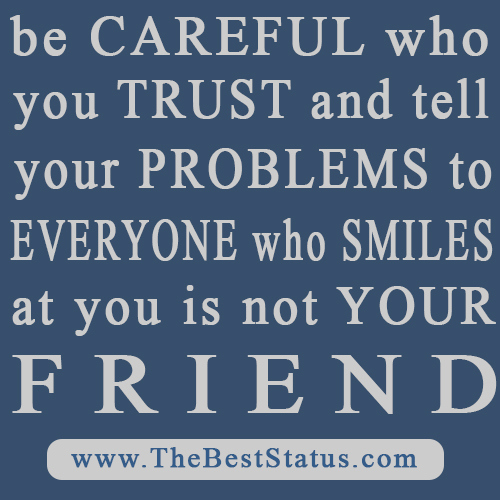 Quotes About Your Best Friend Not Trusting You : Trust quotes pictures graphics images