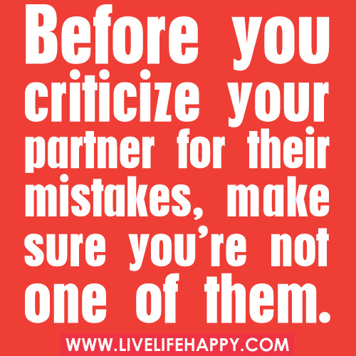 Before You Criticize Your Partner For Their Mistakes, Make Sure You're Not One Of Them