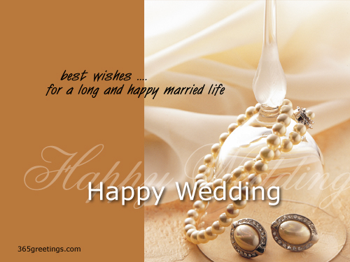 Best Wishes For A Long And Happy Married Life