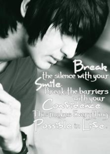 Break The Silence With Your Smile