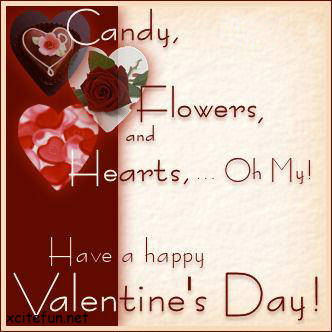 Candy Flowers, And Hearts, Oh My! Have a Happy Valentines's Day!