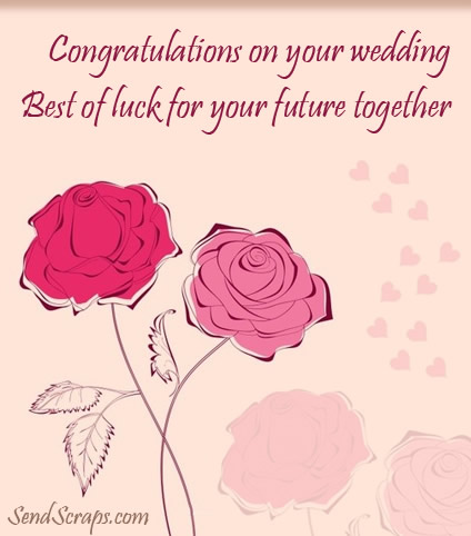 Congratulations On Your Wedding Best Of Luck For Your Future Together