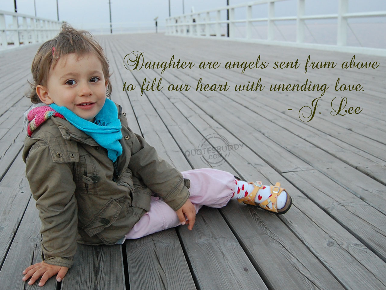 Daughter Are Angels Sent From Above To Fill Your Heart With Unending Love