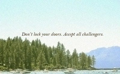 Don't Lock Your Doors. Accept All Challengers