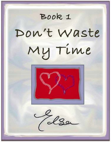 Don't Waste My Time ~ Broken Heart Quote