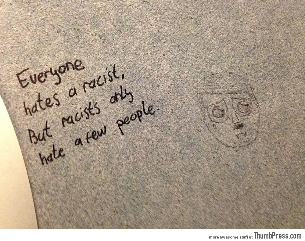 Everyone Hates a Racist But Racists Only Hate a Few People
