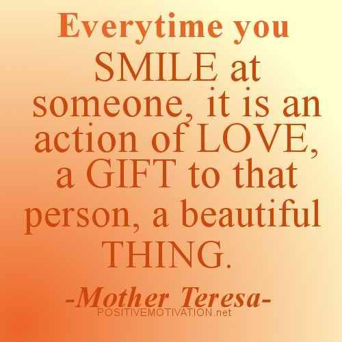 Everytime You Smile At Someone, It Is An Action Of Love, A Gift To That Person, A Beautiful Thing