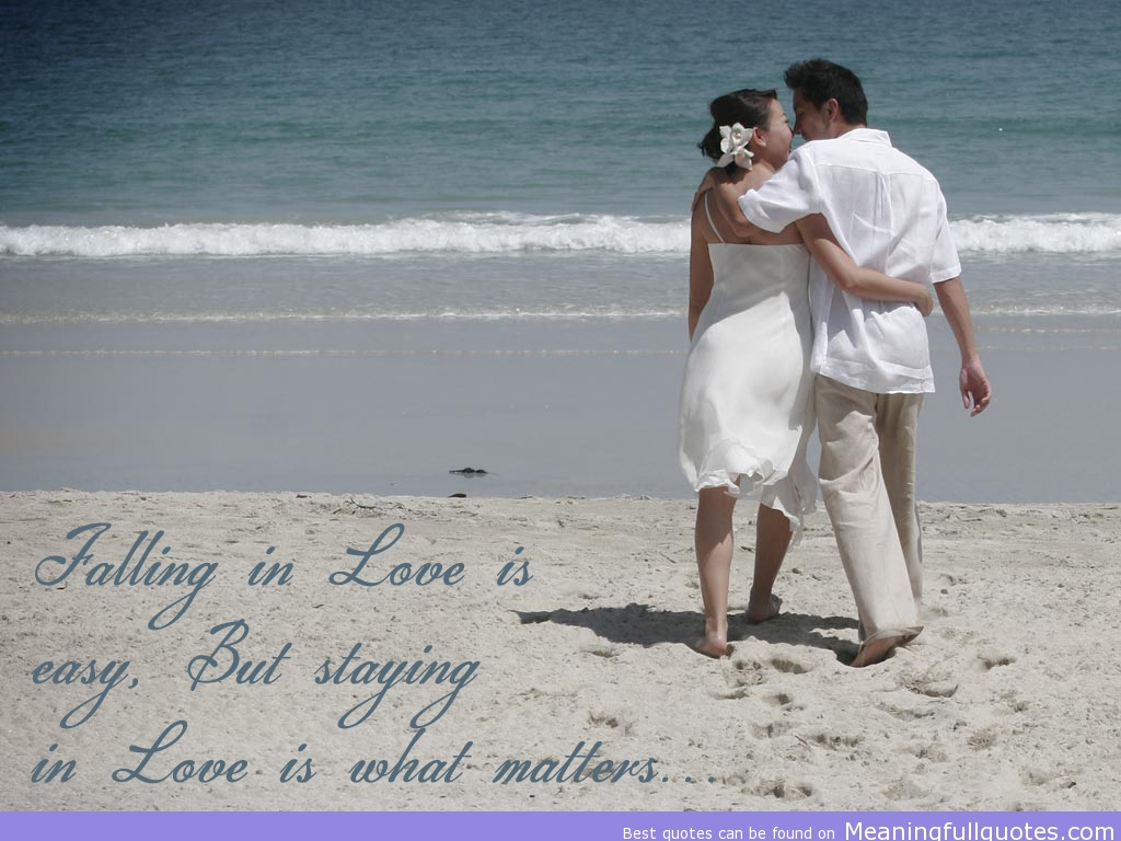 Falling In Love Is Easy, But Staying In Love Is What Matters