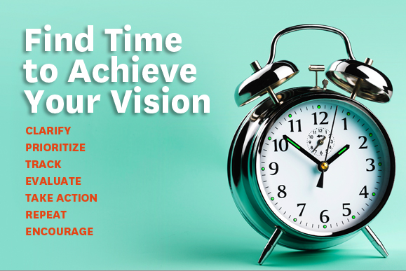 Find Time To Achieve Your Vision
