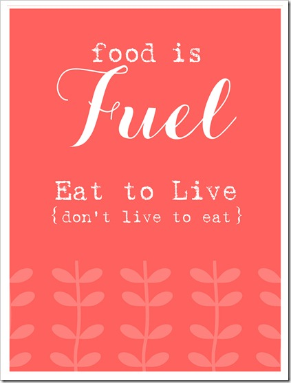 eat to live, not live to eat