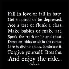Forgive Yourself. Breathe. And Enjoy The Ride ~ Apology Quotes