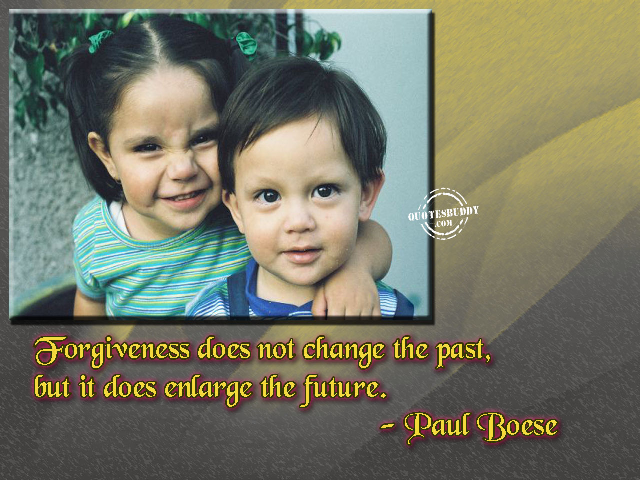 Forgiveness Does Not Change The Past, But It Does Enlarge The Future ~ Apology Quote