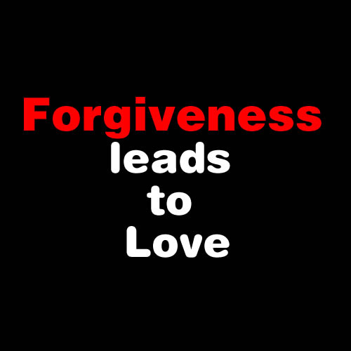 Forgiveness Leads To Love ~ Aplology Quotes