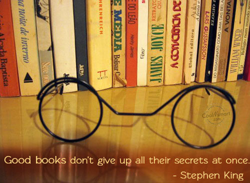 Good Books Don't Give Up All Their Secrets At Once ~ Apology Quote