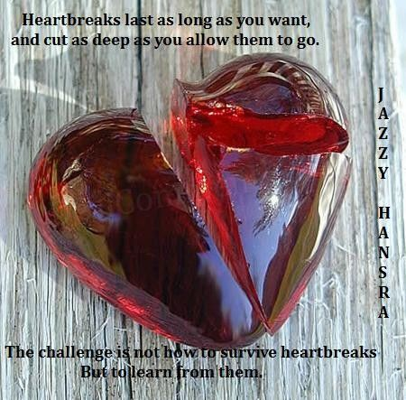 Heartbreaks Last As Long As You Want, And Cut As Deep As You Allow Them To Go