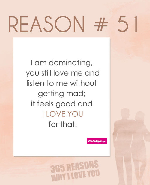 I Am Dominnating. You Still Love Me And Listen To Me Without Getting Mad, It Feels Good And I Love You For That