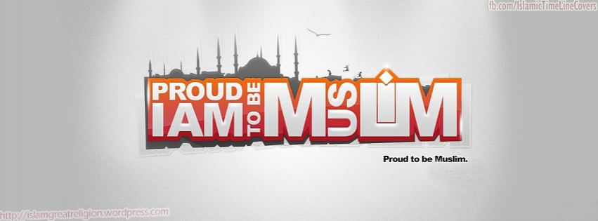 I Am Proud To Be Muslim