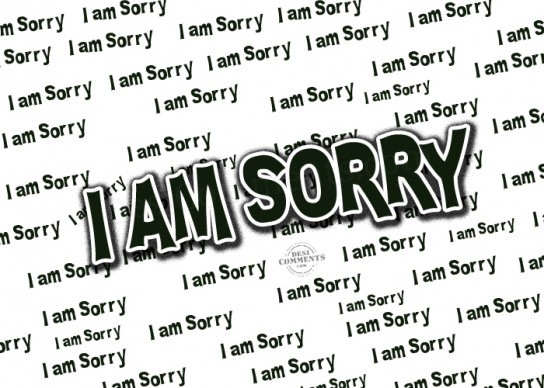 I Am Sorry ~ Apology Quotes