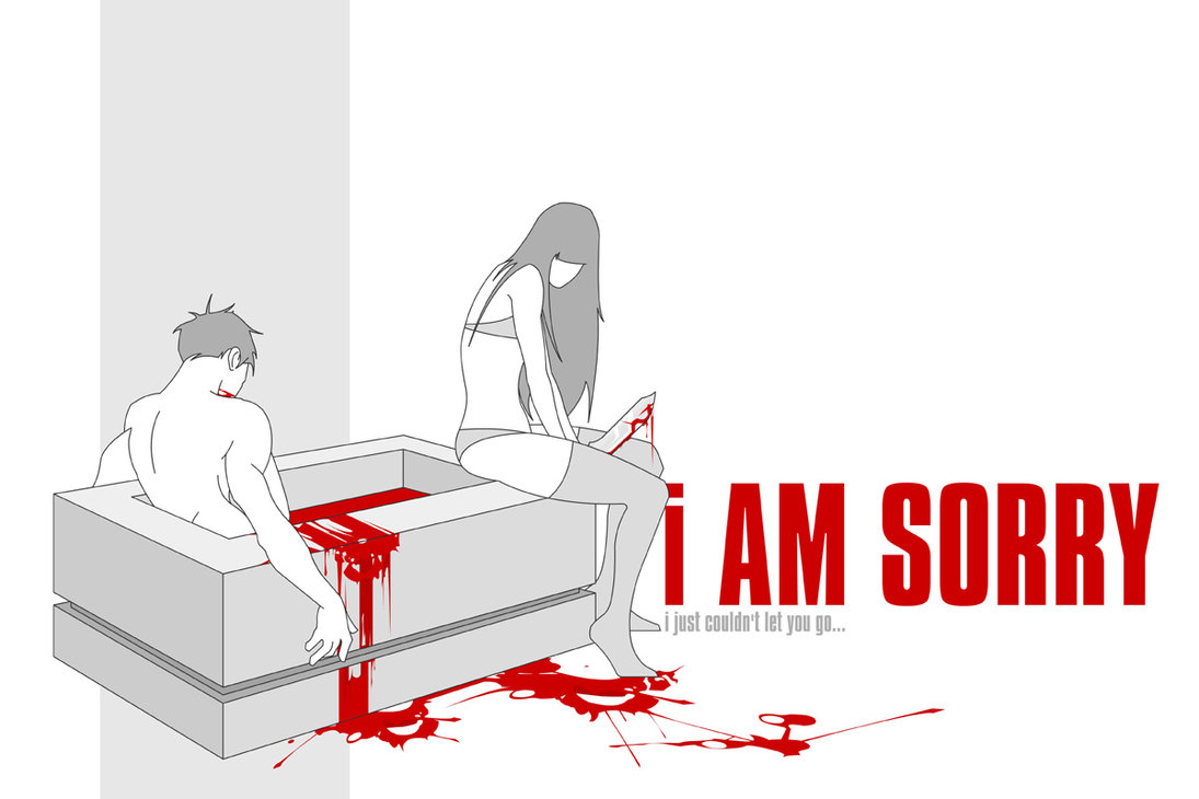 I Am Sorry, I Just Couldn't Let You Go ~ Apology Quote