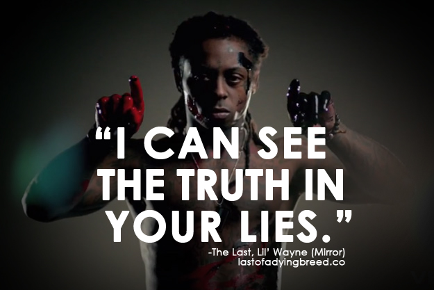 """""""I Can See The Truth In Your Lies"""""""