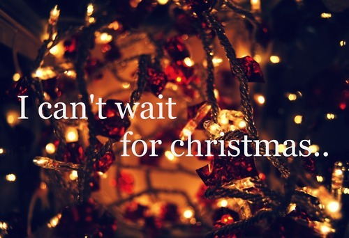 I Can't Wait For Christmas