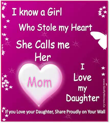 I Love My Daughter Funny Quotes : ... My Heart She Call Me Her Mom, I Love My Daughter Daughter Quotes