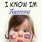 I Know Im Awesome