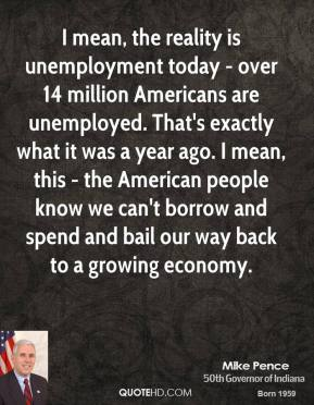 I Mean, The Reality Is Unemployment Today ~ Over 14 Million Americans Are Unemployed
