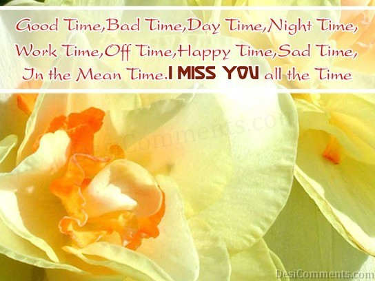 I Miss You All The Time Quotespictures