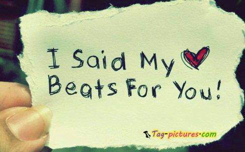 I Said My Heart Beats For You!