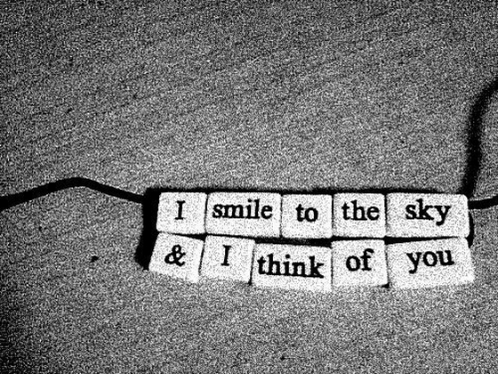I Smile To The Sky & I Think Of You