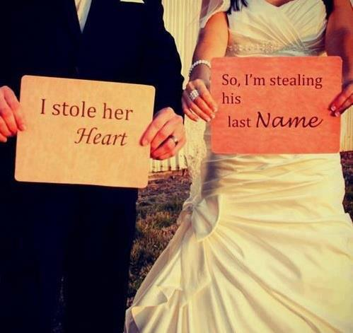 I Stole Her Heart. So, I'm Stealing His Last Name